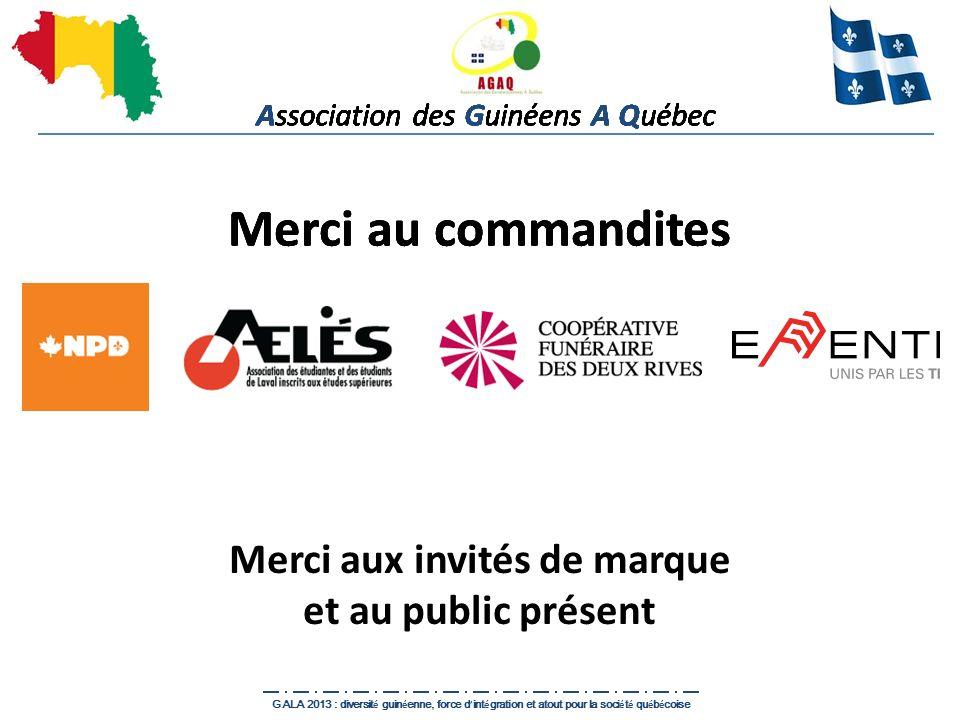 Association des Guinéens A Québec GALA 2013 : diversit é guin é enne, force d int é gration et atout pour la soci é t é qu é b é coise Merci au comman