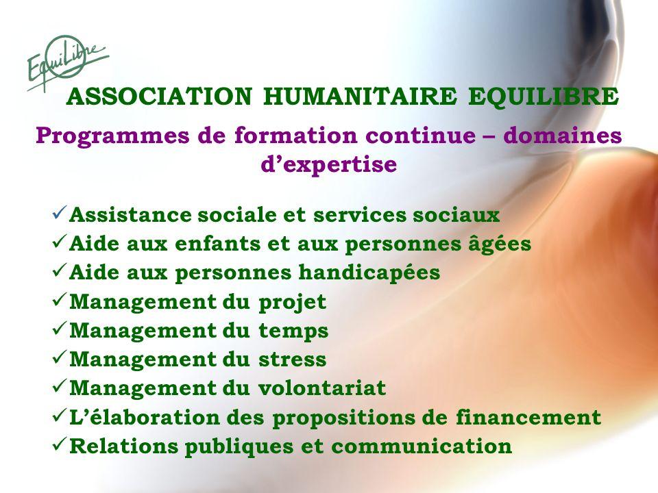 Programmes de formation continue – domaines dexpertise Assistance sociale et services sociaux Aide aux enfants et aux personnes âgées Aide aux personn
