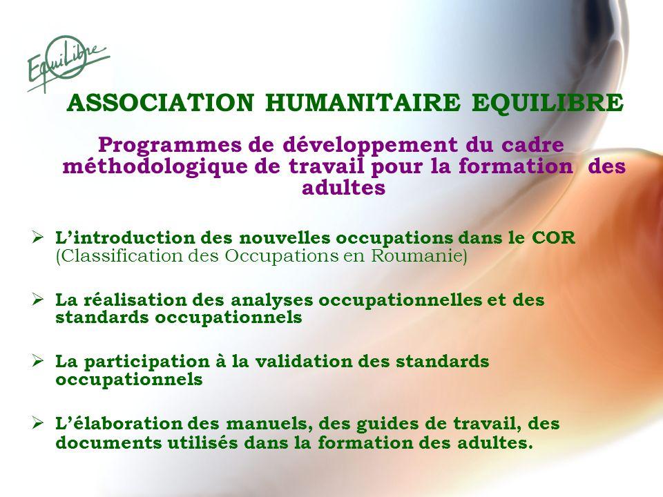 Programmes de développement du cadre méthodologique de travail pour la formation des adultes Lintroduction des nouvelles occupations dans le COR (Clas