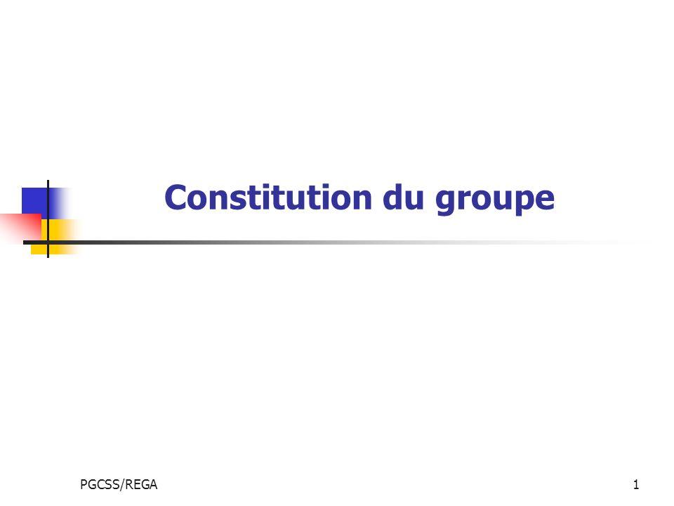 PGCSS/REGA1 Constitution du groupe