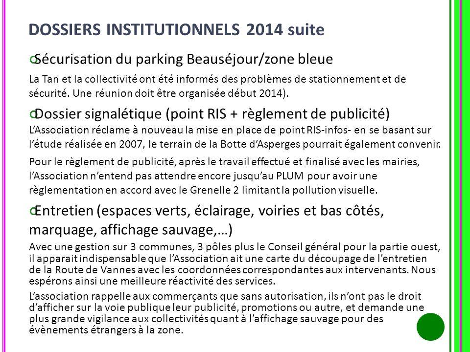 Sécurisation du parking Beauséjour/zone bleue La Tan et la collectivité ont été informés des problèmes de stationnement et de sécurité. Une réunion do