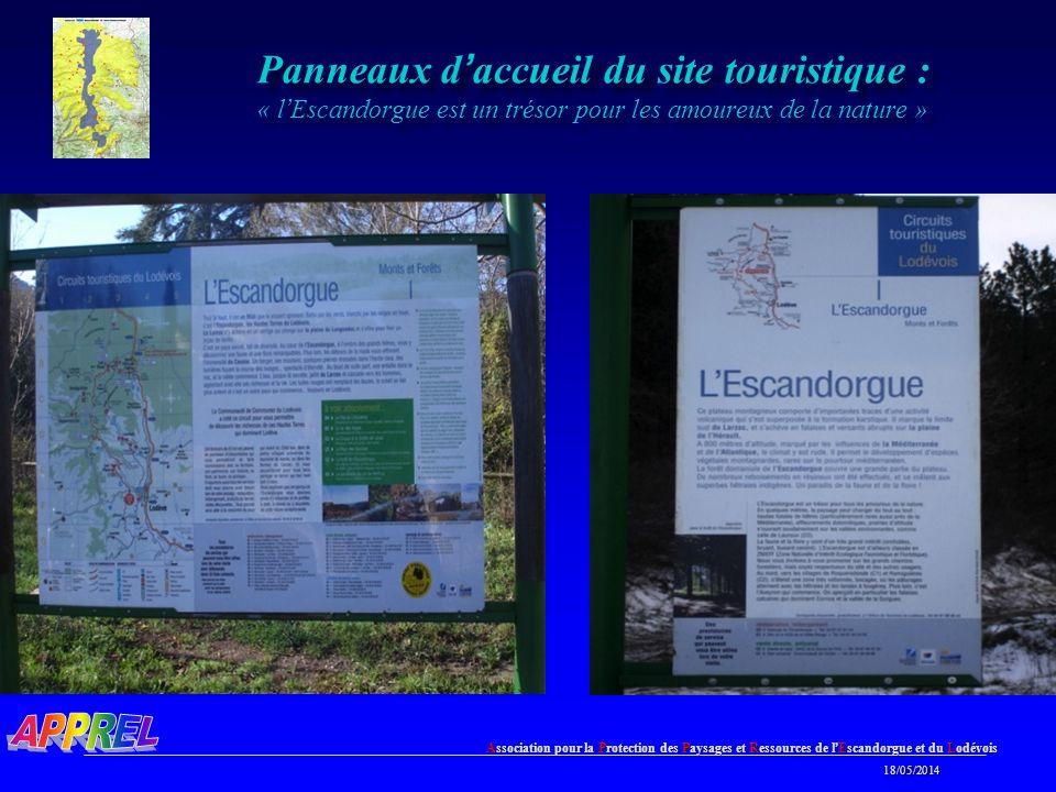 Association pour la Protection des Paysages et Ressources de l Escandorgue et du Lodévois 18/05/2014 18/05/2014 Panneaux d accueil du site touristique : « l Escandorgue est un trésor pour les amoureux de la nature »