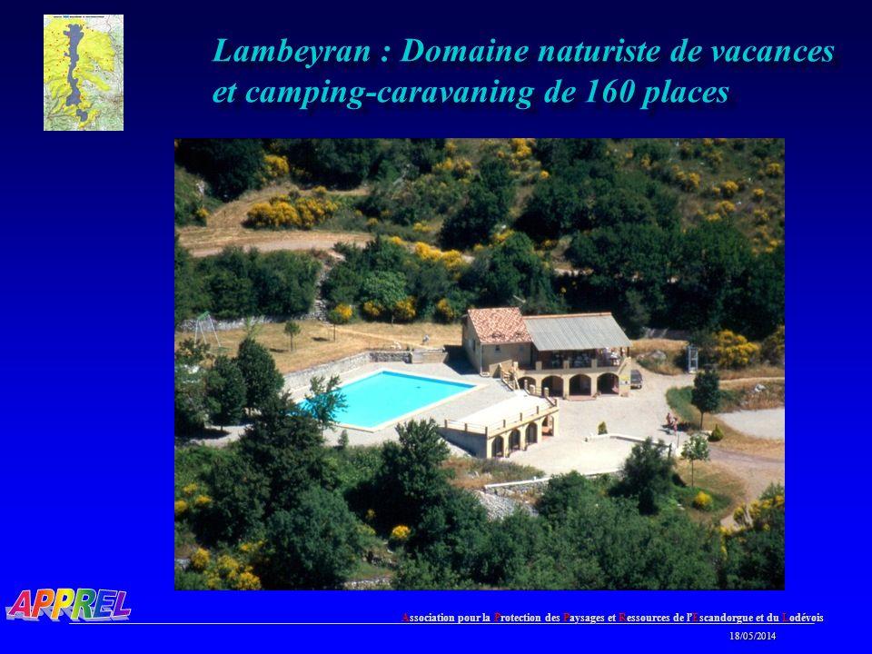Association pour la Protection des Paysages et Ressources de l Escandorgue et du Lodévois 18/05/2014 18/05/2014 Lambeyran : Domaine naturiste de vacances et camping-caravaning de 160 places