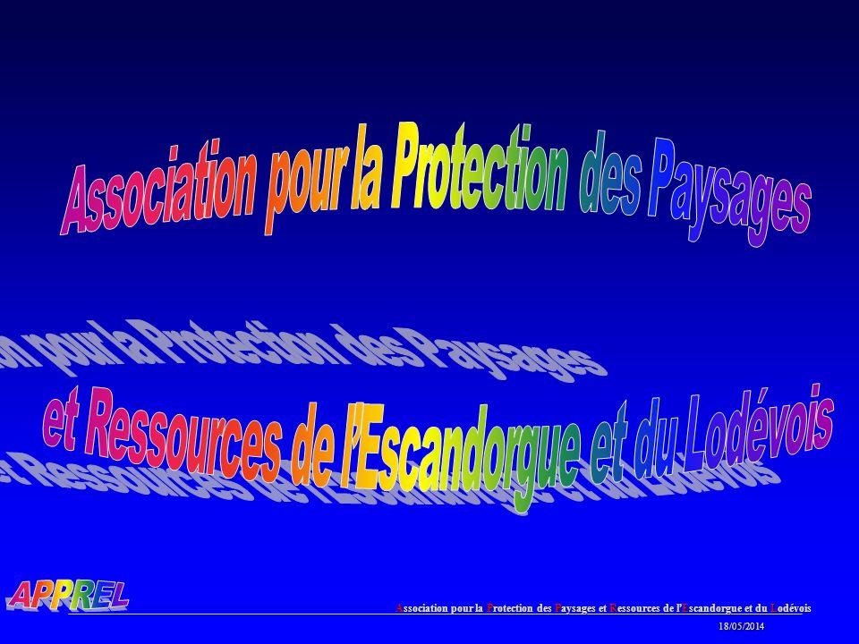 Association pour la Protection des Paysages et Ressources de l Escandorgue et du Lodévois 18/05/2014 18/05/2014