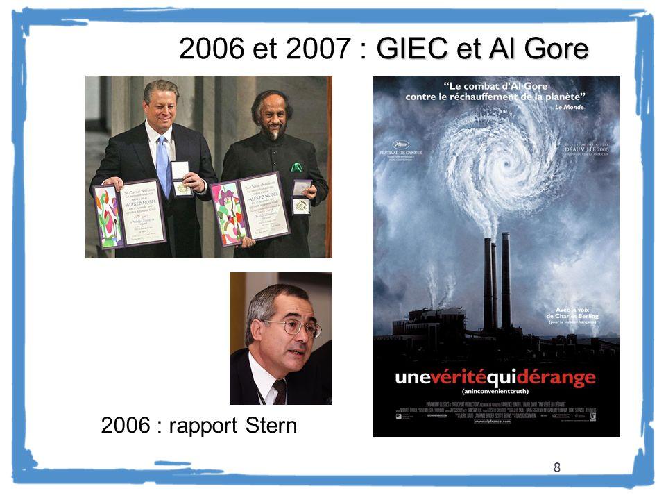 8 GIEC et Al Gore 2006 et 2007 : GIEC et Al Gore 2006 : rapport Stern