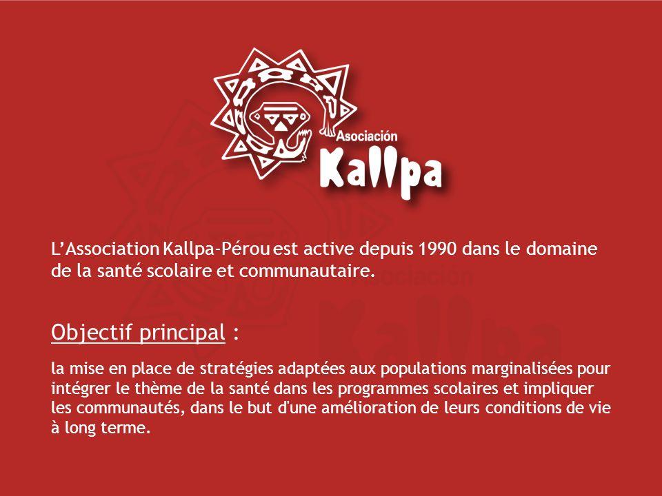 Durant les premières années, Kallpa a travaillé à partir du milieu scolaire, en intervenant dans les écoles des banlieues défavorisées de Lima.