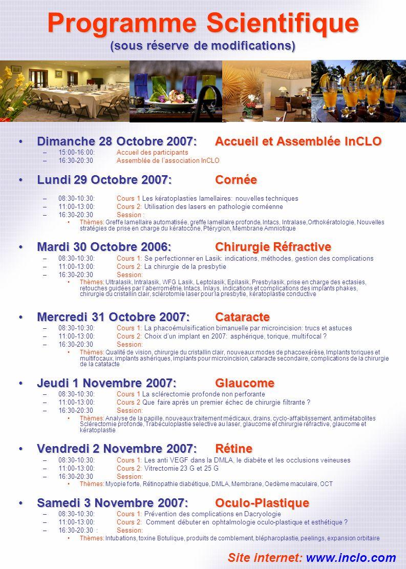 Programme Scientifique (sous réserve de modifications) Dimanche 28 Octobre 2007: Accueil et Assemblée InCLODimanche 28 Octobre 2007: Accueil et Assemb