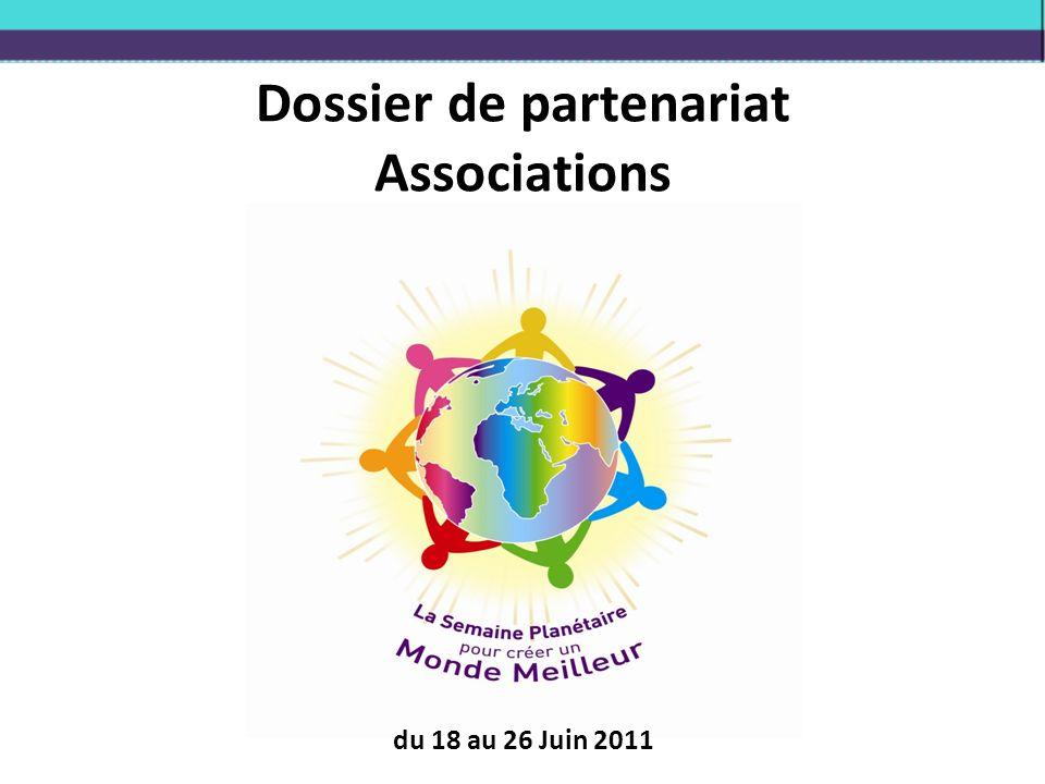 Dossier de partenariat Associations du 18 au 26 Juin 2011