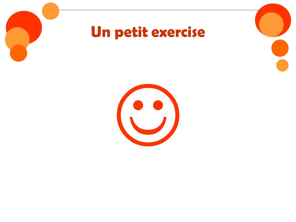 Un petit exercise