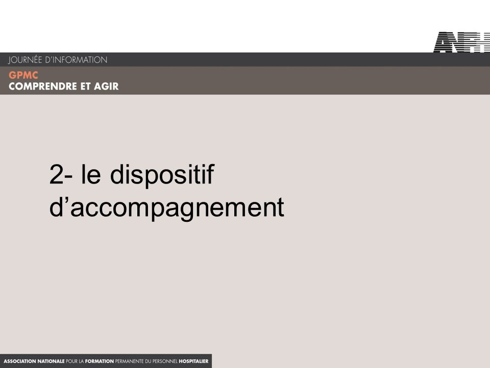 2- le dispositif daccompagnement