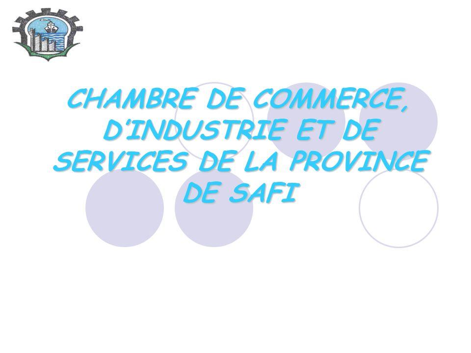 CHAMBRE DE COMMERCE, DINDUSTRIE ET DE SERVICES DE LA PROVINCE DE SAFI