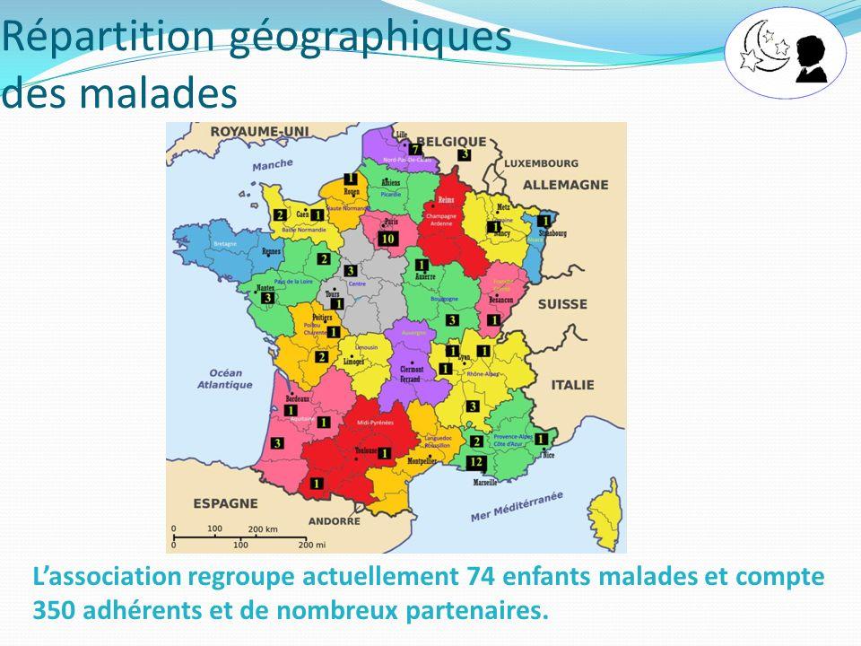 Lassociation regroupe actuellement 74 enfants malades et compte 350 adhérents et de nombreux partenaires. Répartition géographiques des malades