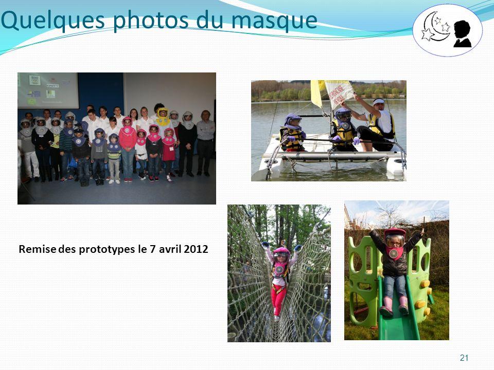 Quelques photos du masque 21 Remise des prototypes le 7 avril 2012