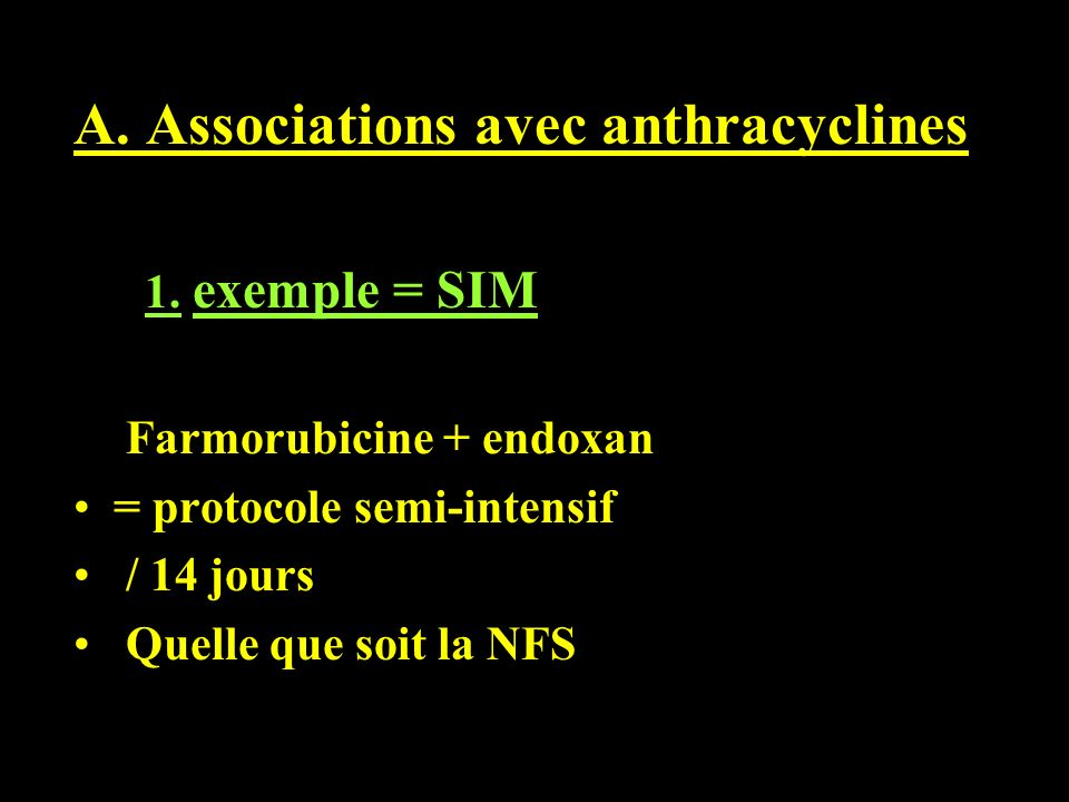 A.Associations avec anthracyclines 1.