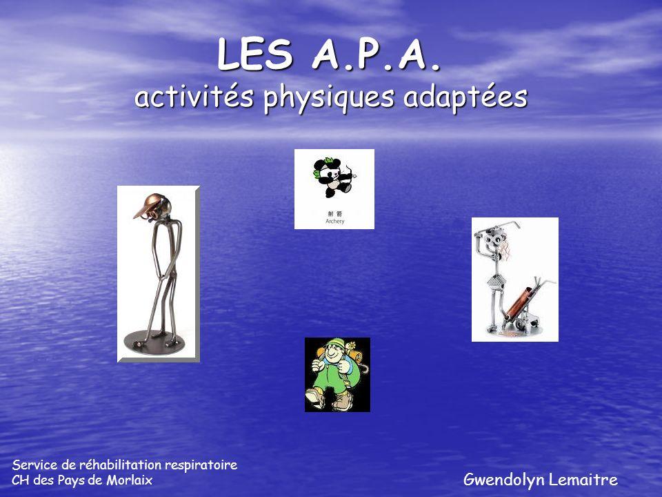 LES A.P.A. activités physiques adaptées Gwendolyn Lemaitre Service de réhabilitation respiratoire CH des Pays de Morlaix