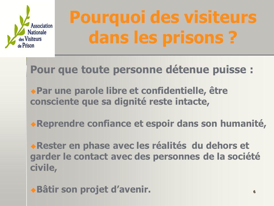 Quels sont la place et le rôle des visiteurs de prison .