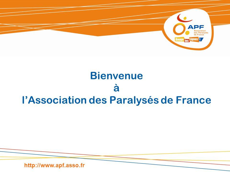 Bienvenue à lAssociation des Paralysés de France http://www.apf.asso.fr
