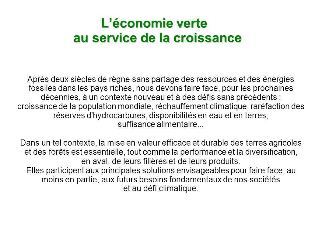 Léconomie verte au service de la croissance Léconomie verte au service de la croissance Après deux siècles de règne sans partage des ressources et des