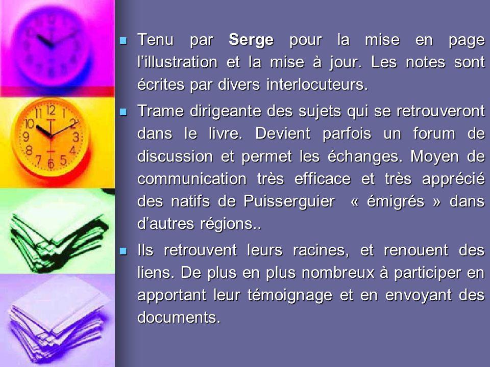Tenu par Serge pour la mise en page lillustration et la mise à jour.