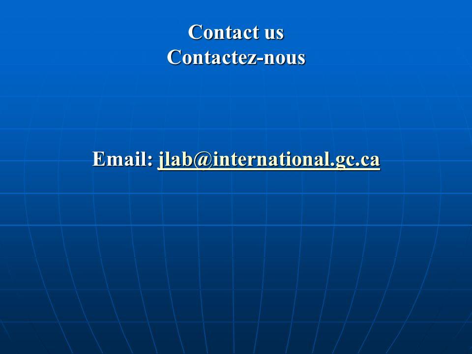 Contact us Contactez-nous Email: jlab@international.gc.ca jlab@international.gc.ca