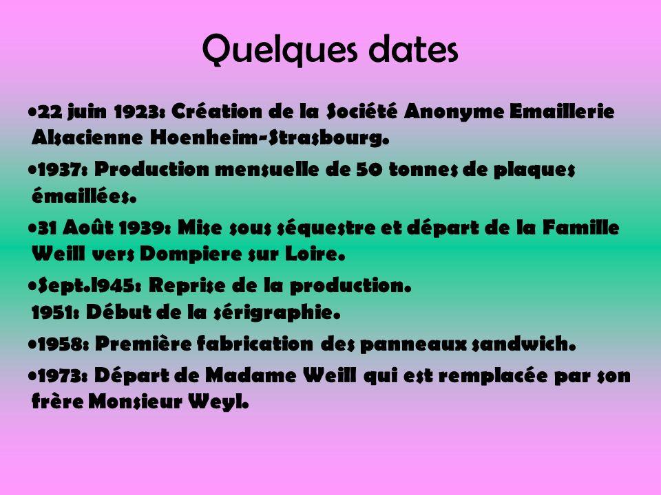 Quelques dates 22 juin 1923: Création de la Société Anonyme Emaillerie Alsacienne Hoenheim-Strasbourg. 1937: Production mensuelle de 50 tonnes de plaq