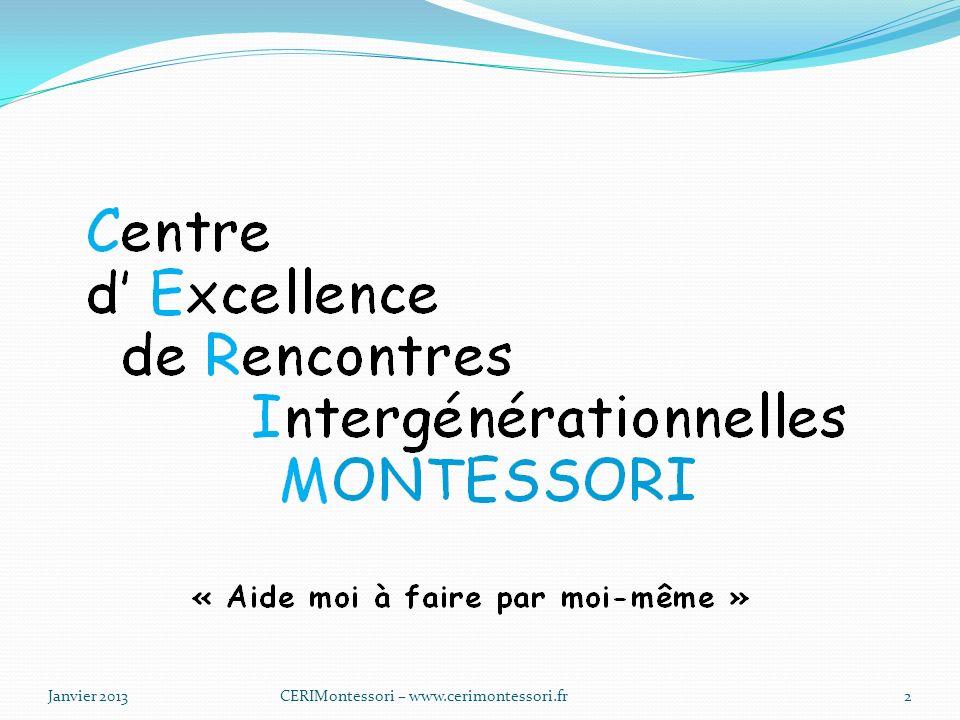 Janvier 2013CERIMontessori – www.cerimontessori.fr2