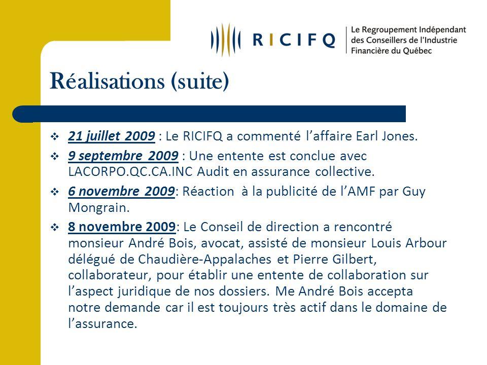 Réalisations (suite) 21 juillet 2009 : Le RICIFQ a commenté laffaire Earl Jones.