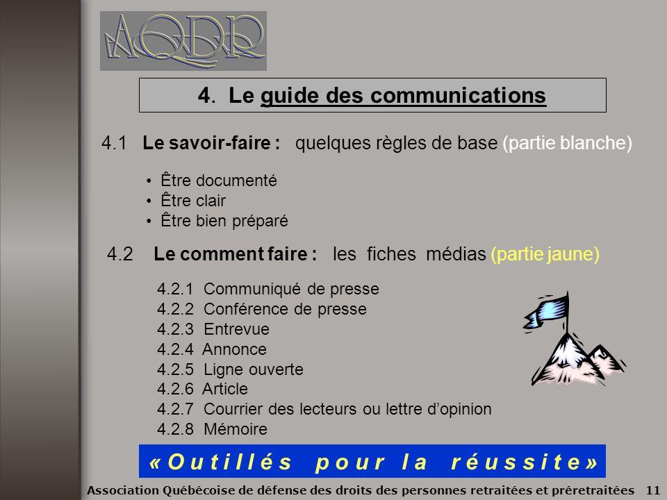 3.1.1 les médias, 3.1.2 les institutions et les organismes, 3.1.3 les membres, les autres sections et lAQDR provinciale Association Québécoise de défe