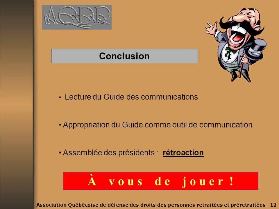 4. Le guide des communications 4.1 Le savoir-faire : quelques règles de base (partie blanche) Être documenté Être clair Être bien préparé 4.2 Le comme
