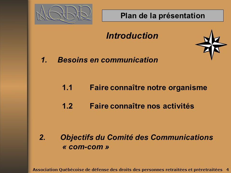 Objectifs Du Guide Faciliter le travail des agents de liaison et des responsables de sections Tracer des lignes directrices de fonctionnement Familiariser les membres au monde de plus en plus complexe des communications.