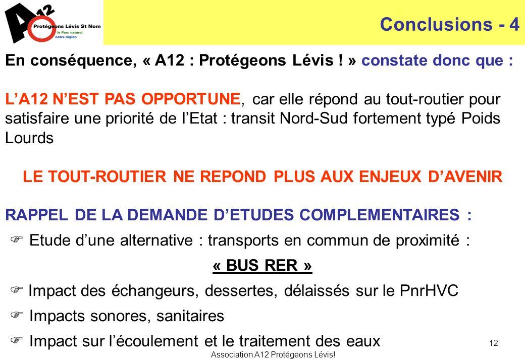 Association A12 Protégeons Lévis. 12 En conséquence, « A12 : Protégeons Lévis .
