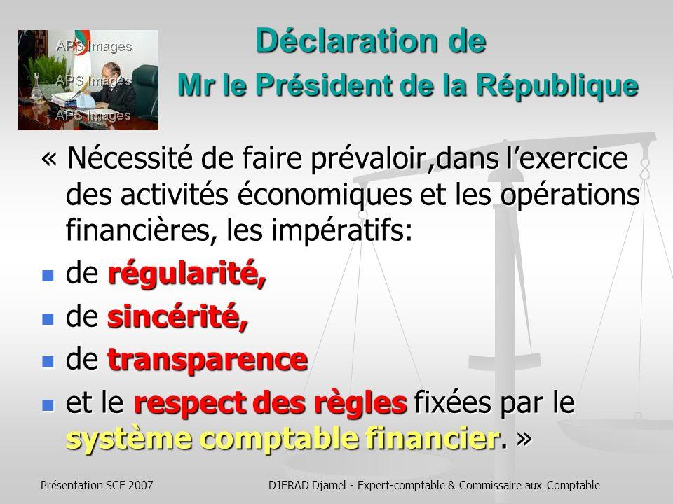 Présentation SCF 2007DJERAD Djamel - Expert-comptable & Commissaire aux Comptable Cap sur 2010