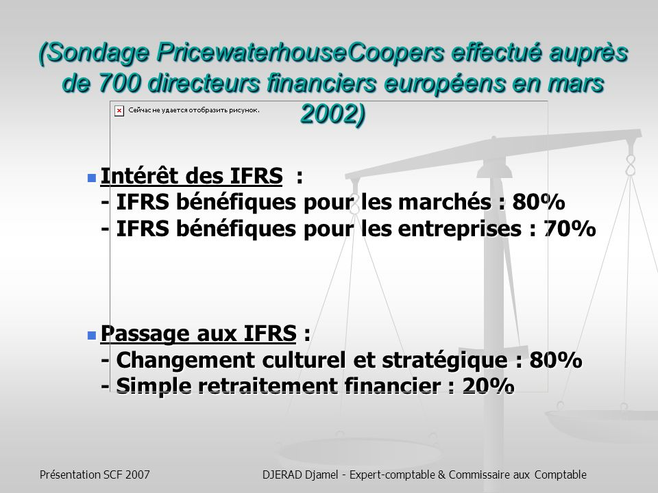 Présentation SCF 2007DJERAD Djamel - Expert-comptable & Commissaire aux Comptable