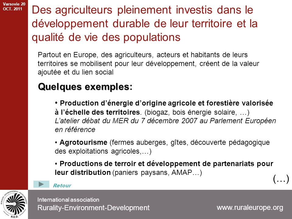 International association Rurality-Environment-Development Partout en Europe, des agriculteurs, acteurs et habitants de leurs territoires se mobilisen