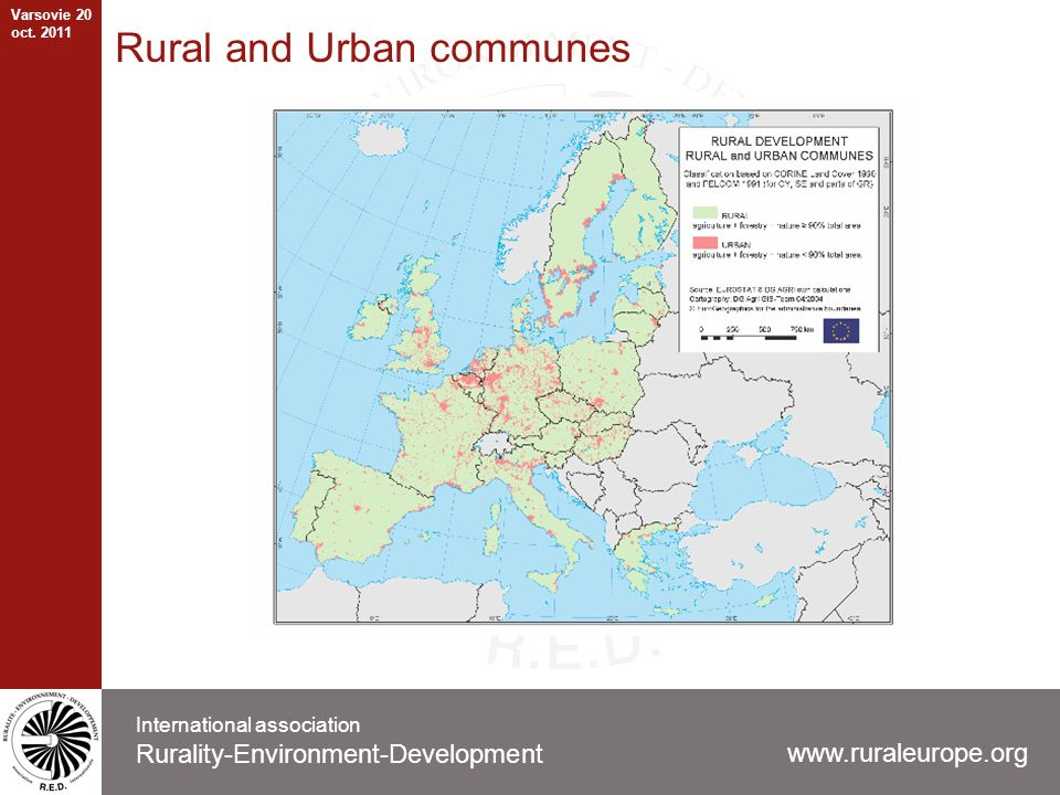 Rural and Urban communes www.ruraleurope.org International association Rurality-Environment-Development Varsovie 20 oct.