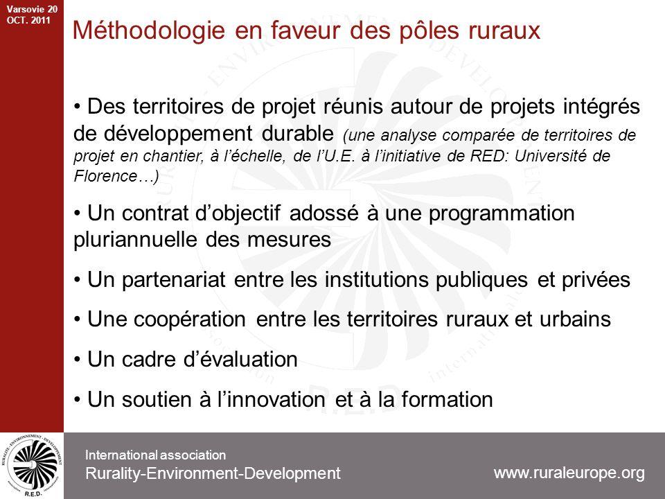 Méthodologie en faveur des pôles ruraux Des territoires de projet réunis autour de projets intégrés de développement durable (une analyse comparée de territoires de projet en chantier, à léchelle, de lU.E.