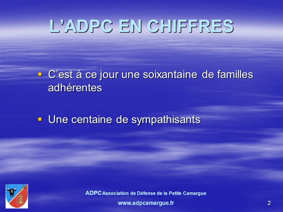 13 Confédération des Riverains du Rhône et de ses Affluents « CRRA » L ADPC est adhérente et siège au conseil dadministration.