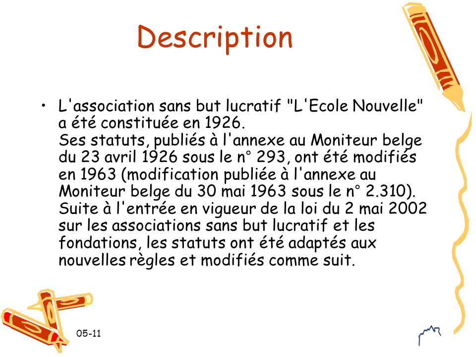 05-11 Description L'association sans but lucratif