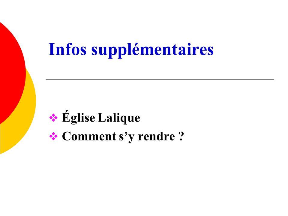 Infos supplémentaires Église Lalique Comment sy rendre ?