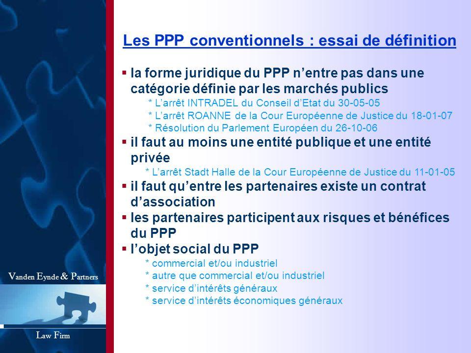 Les PPP conventionnels : essai de définition la forme juridique du PPP nentre pas dans une catégorie définie par les marchés publics * Larrêt INTRADEL