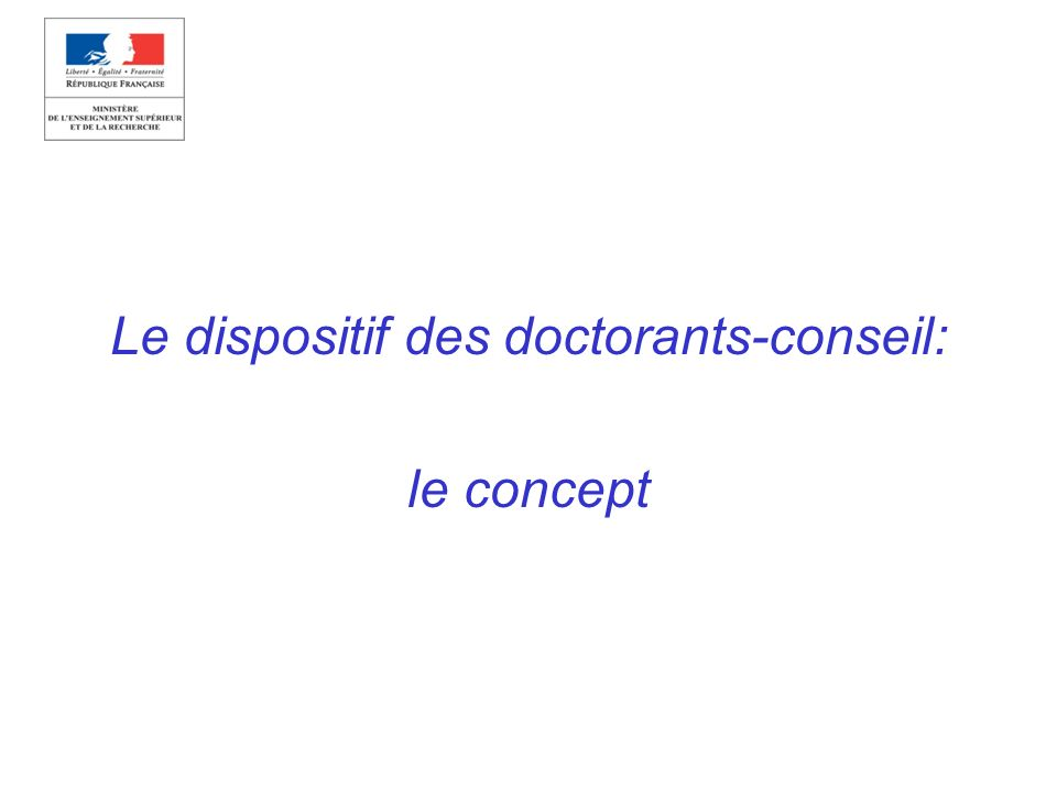 Le dispositif des doctorants-conseil: le concept