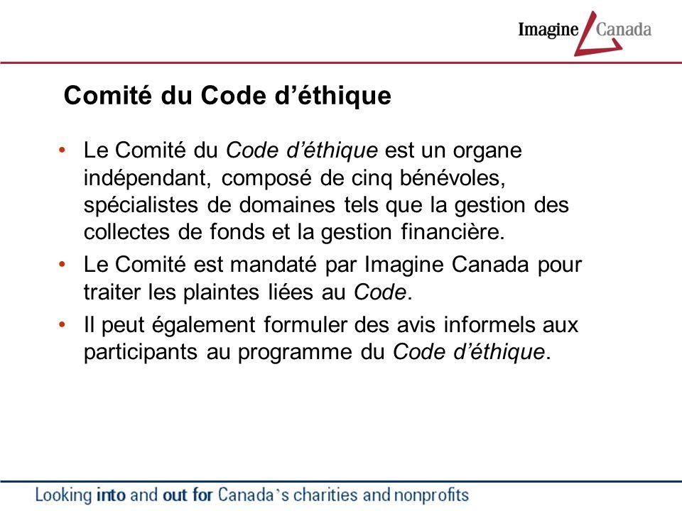 Comité du Code déthique Le Comité du Code déthique est un organe indépendant, composé de cinq bénévoles, spécialistes de domaines tels que la gestion