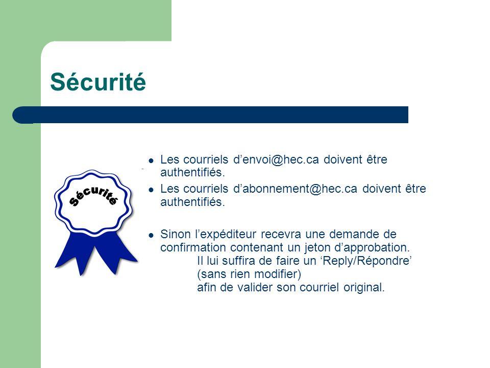 Sécurité Les courriels denvoi@hec.ca doivent être authentifiés.