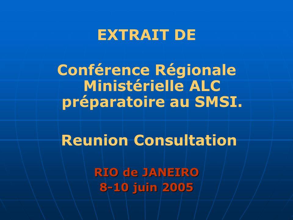EXTRAIT DE Conférence Régionale Ministérielle ALC préparatoire au SMSI.