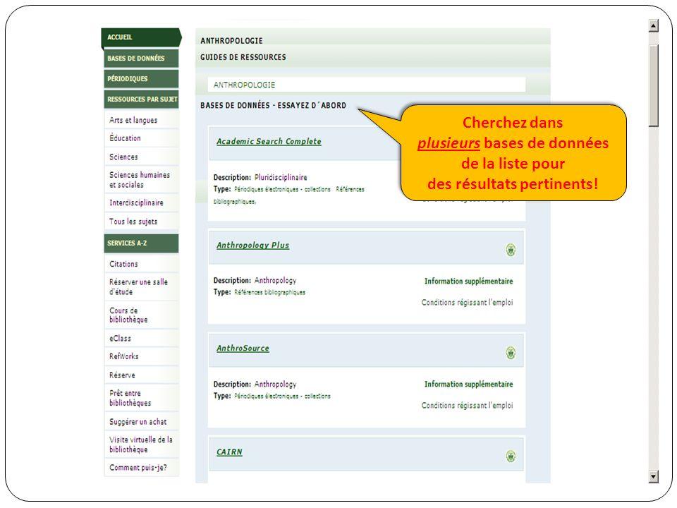 Cherchez dans plusieurs bases de données de la liste pour des résultats pertinents.