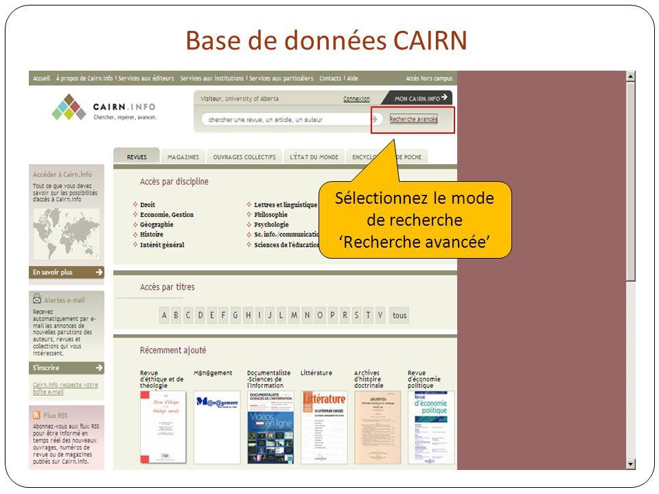 Base de données CAIRN Sélectionnez le mode de recherche Recherche avancée