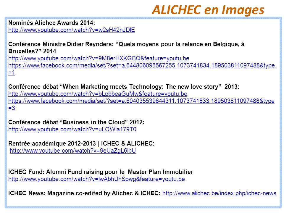 ALICHEC en Images Nominés Alichec Awards 2014: http://www.youtube.com/watch?v=w2sH42nJDlE Conférence Ministre Didier Reynders: Quels moyens pour la re