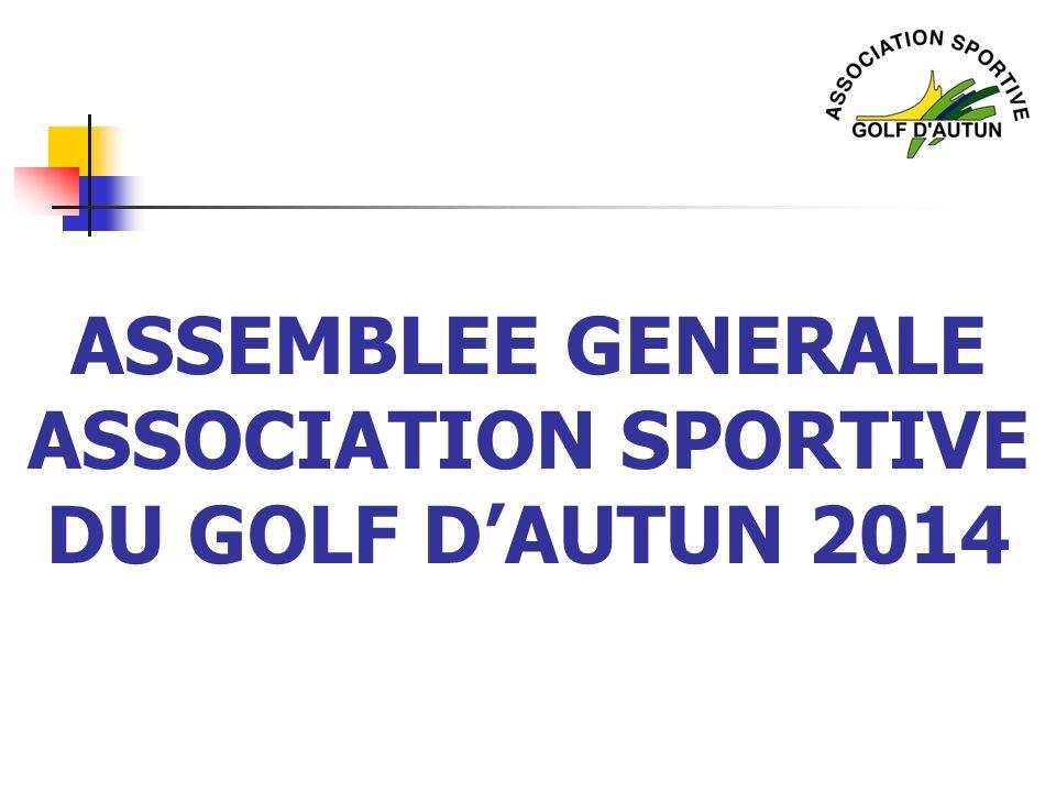 ASSEMBLEE GENERALE ASSOCIATION SPORTIVE DU GOLF DAUTUN 2014