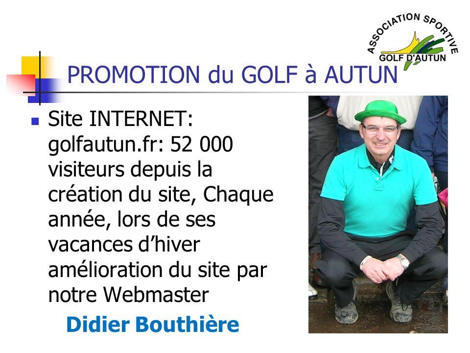PROMOTION du GOLF à AUTUN Site INTERNET: golfautun.fr: 52 000 visiteurs depuis la création du site, Chaque année, lors de ses vacances dhiver améliora