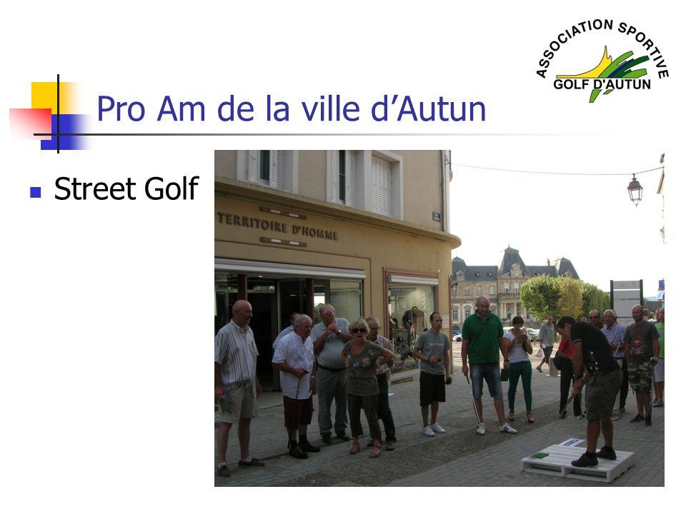 Pro Am de la ville dAutun Street Golf